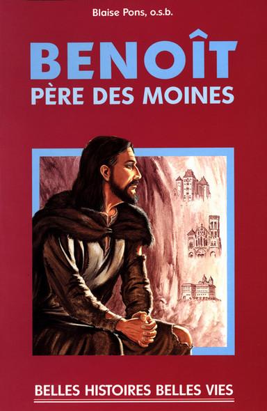 Saint Benoît : Père des moines