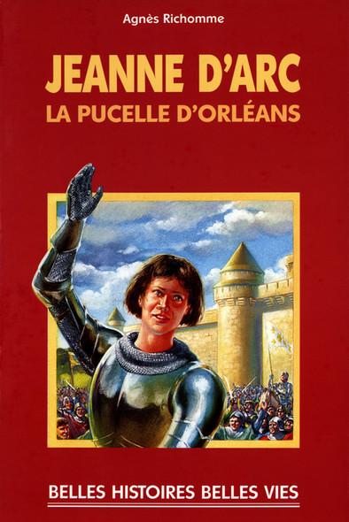Jeanne d'Arc : La pucelle d'Orléans