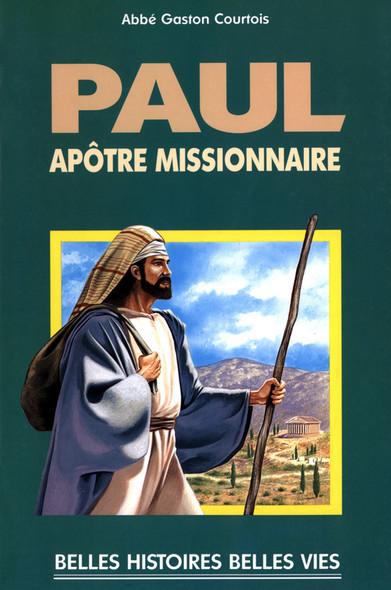 Saint Paul : Apôtre missionnaire