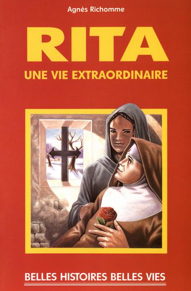 Sainte Rita : Une vie extraordinaire