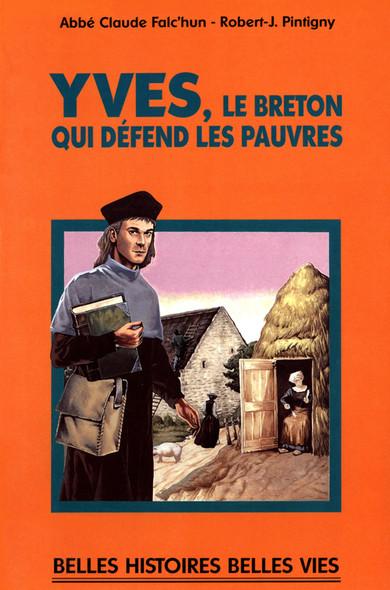 Saint Yves : Le Breton qui défend les pauvres