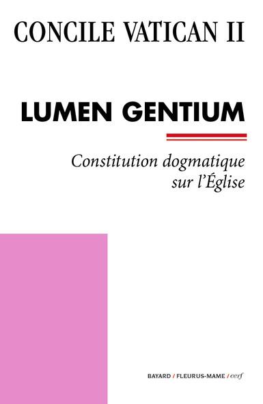Lumen Gentium : Constitution dogmatique sur l'Église