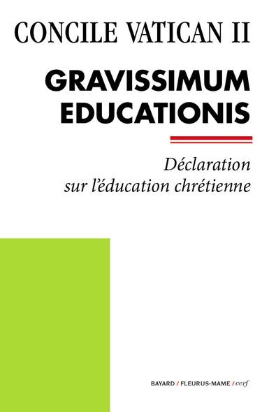 Gravissimum Educationis : Déclaration sur l'éducation chrétienne