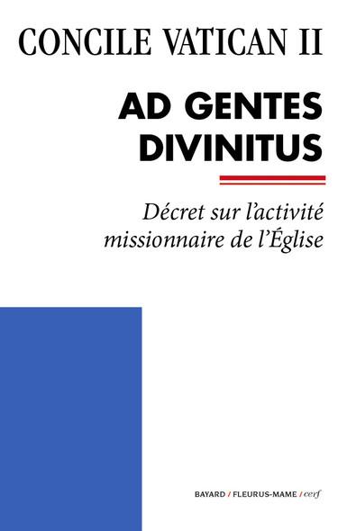 Ad Gentes Divinitus : Décret sur l'activité missionnaire de l'Église