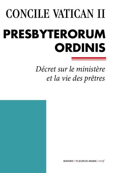 Presbyterorum Ordinis : Décret sur le ministère et la vie des prêtres