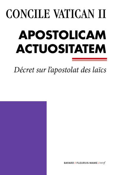 Apostolicam Actuositatem : Décret sur l'apostolat des laïcs
