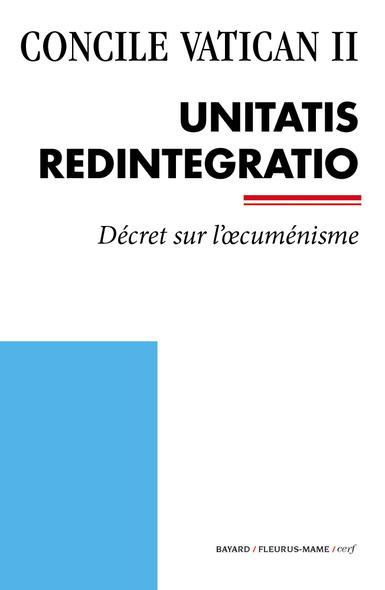 Unitatis Redintegratio : Décret sur l'œcuménisme