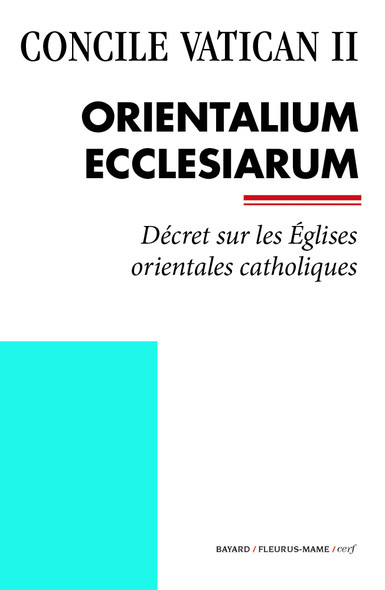 Orientalium Ecclesiarum : Décret sur les Églises orientales catholiques