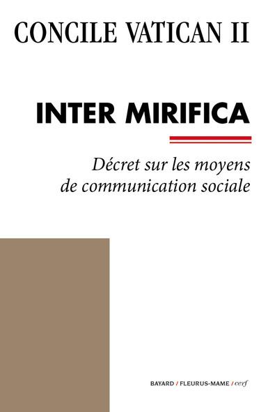 Inter Mirifica : Décret sur les moyens de communication sociale