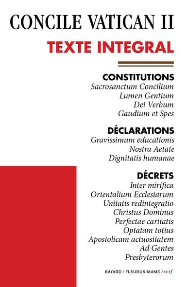 Vatican II - Texte officiel : Constitutions - Déclarations - Décrets