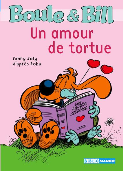 Boule et Bill - Un amour de tortue : Mes premières lectures avec Boule et Bill