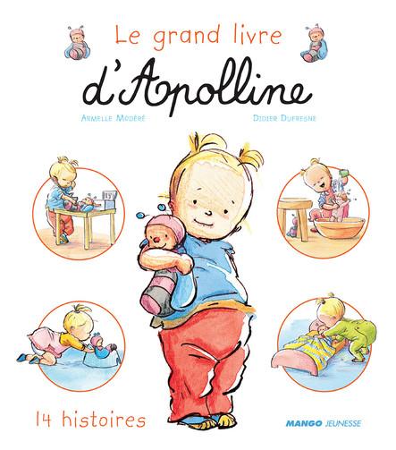 Le grand livre d'Apolline : 14 histoires