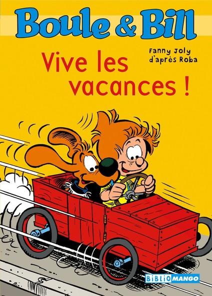 Boule et Bill - Vive les vacances ! : Mes premières lectures avec Boule et Bill