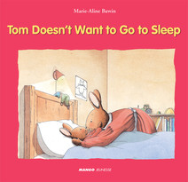 Tom Doesn't Want to Go to Sleep | De Lambilly, Elisabeth