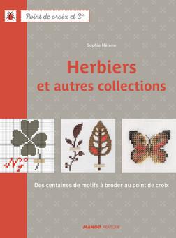 Herbiers et autres collections : Des centaines de motifs à broder au point de croix | HÉLÈNE Sophie