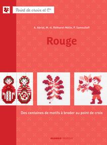 Rouge : Des centaines de motifs à broder au point de croix  