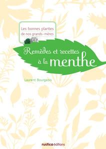 Remèdes et recettes à la menthe | Laurent, Bourgeois