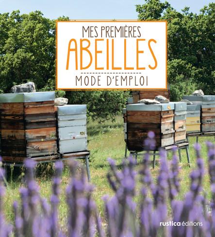 Mes premières abeilles : Mode d'emploi