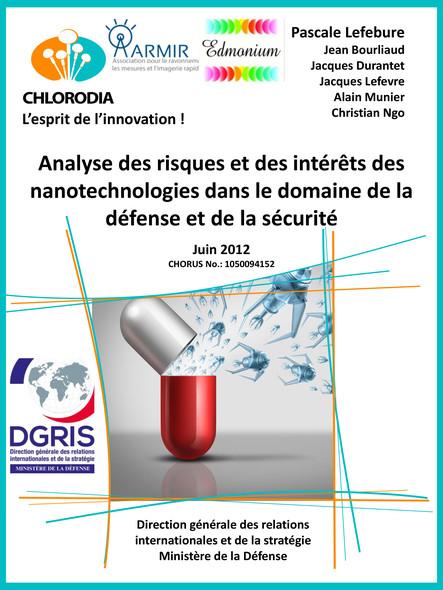 Analyse des risques et des intérêts potentiels associés aux nanotechnologies dans le domaine de la défense et de la sécurité