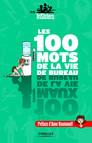 Les 100 mots de la vie de bureau : Par les TriSisters - Préface d'Anne Roumanoff