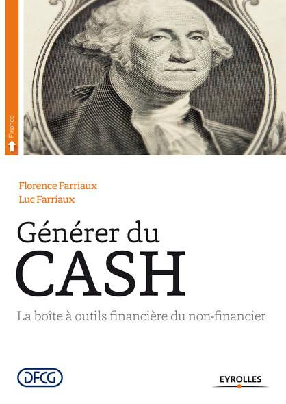 Générer du cash : La boîte à outils financière du non-financier