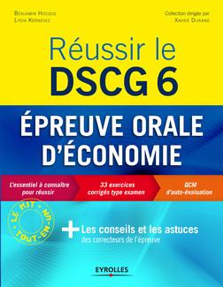 Réussir le DSCG 6 - Epreuve orale d'économie | Hocque Benjamin