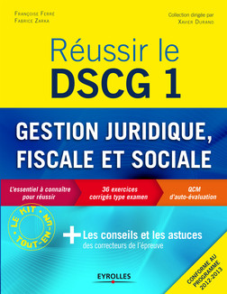 Réussir le DSCG 1 - Gestion juridique, fiscale et sociale | Ferré Françoise