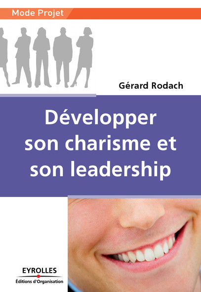 Développer son charisme et son leadership