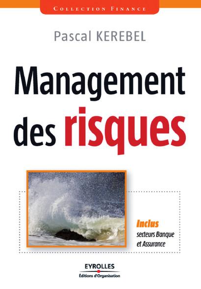 Management des risques : Inclus, secteurs banque et assurance