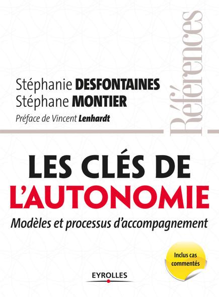 Les clés de l'autonomie : Modèles et processus d'accompagnement