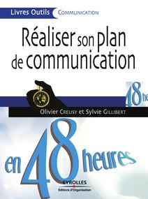 Réaliser son plan de communication en 48 heures   Olivier, Creusy