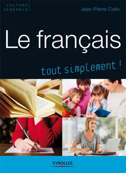 Le français : Tout simplement ! | Colin Jean-Pierre