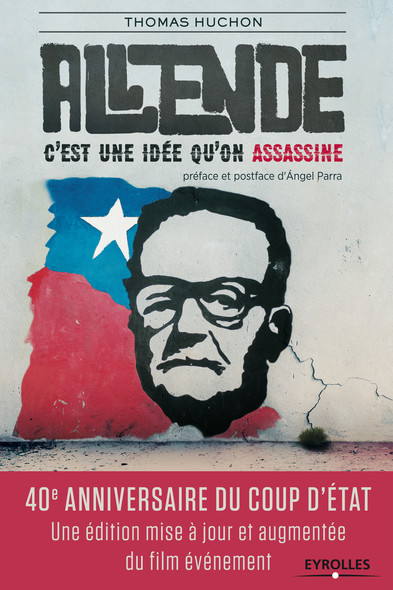 Salvador Allende : C'est une idée qu'on assassine