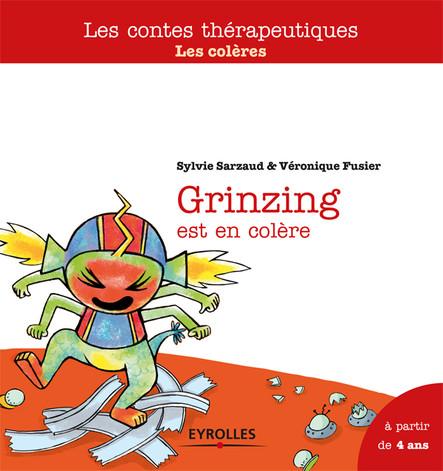 Grinzing est en colère : Les colères - A partir de 4 ans