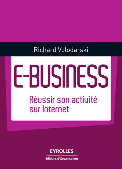 E-business : Réussir son activité sur Internet