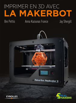 Imprimer en 3D avec la Makerbot | Pettis Bre