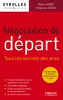 Négociation de départ : Tous les secrets des pros