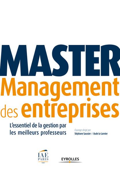 Master Management des entreprises : L'essentiel du management par les meilleurs professeurs