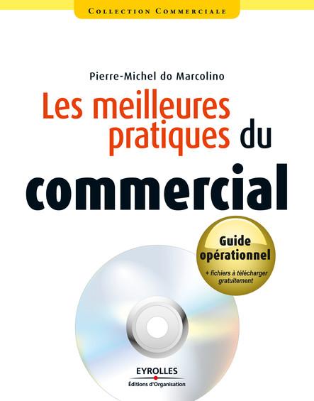 Les meilleures pratiques du commercial : Guide opérationnel + Fichiers en téléchargement gratuit