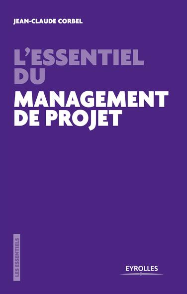 L'essentiel du management de projet : Les pièges à éviter
