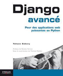 Django avancé : Pour des applications web puissantes en Python   Yohann, Gabory