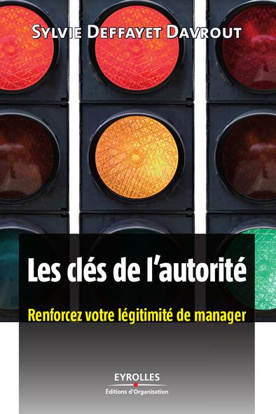 Les clés de l'autorité : Renforcez votre légitimité de manager
