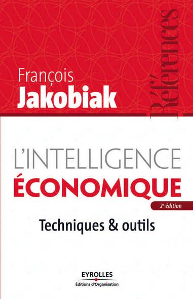 L'intelligence économique : Techniques et outils