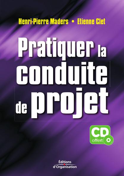Pratiquer la conduite de projet