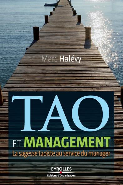 Tao et management : La sagesse taoïste au service du manager