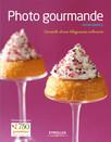 Photo gourmande : Conseils d'une blogueuse culinaire