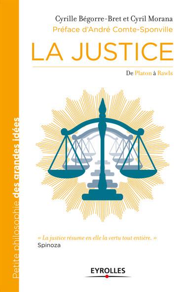 La Justice : De Platon à Rawls.