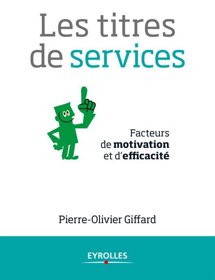 Les titres de services : Facteurs de motivation et d'efficacité