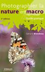 Photographier la nature en macro : Guide pratique