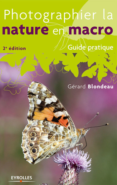 Photographier la nature en macro : Guide pratique